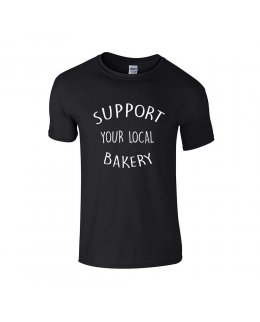 Support your local Bakery T-shirt
