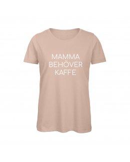 Mamma behöver kaffe T-shirt